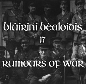 Blúiríní Béaloidis November - Rumours of War