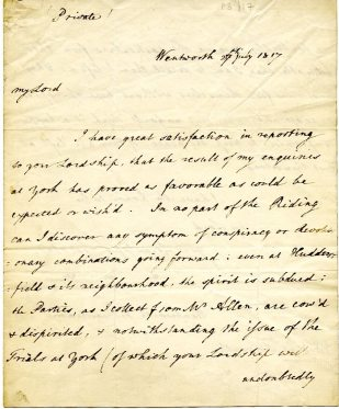 Letter William Wentworth Fitzwilliam reporting on unrest in the Riding of Yorkshire. Dated 27 July 1817 (UCDA P3/17)
