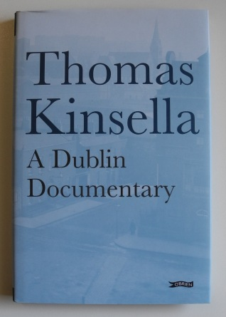 'A Dublin Documentary' by Thomas Kinsella.