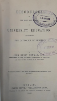 'Discourses on the Scope and Nature of University Education' by John Henry Newman (Dublin, 1852).