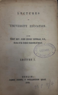 'Lectures on University Education' by John Henry Newman (Dublin, 1852)